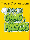 Lidl - Super Chefs Gang dos Frescos